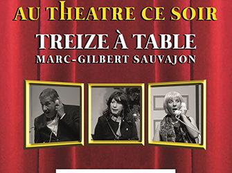 13 à table – Au théâtre ce soir